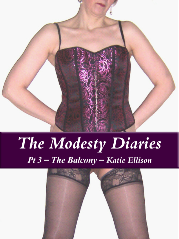 "The Modesty Diaries ""The Balcony"""