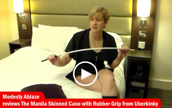 Modesty Ablaze reviews the Uberkinky Manila Skinned Cane